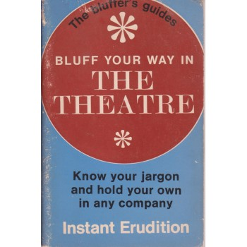 Bluff your way in The Theatre