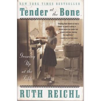 Tender at the Bone: Growing...