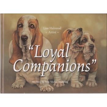"""Loyal Companions"""