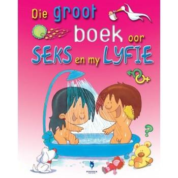 Die Groot Boek oor Seks en...