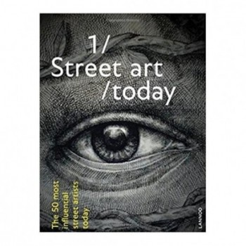 Street Art Today: The 50...