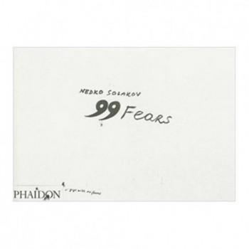 Nedko Solakov: 99 Fears