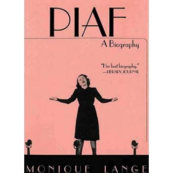 Piaf, A Biography
