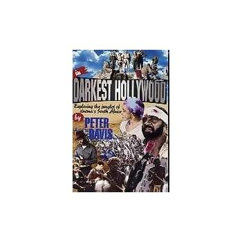 In Darkest Hollywood:...