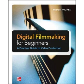 Digital Filmmaking for...