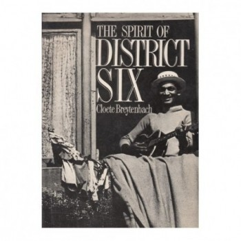 The Spirit Of District Six