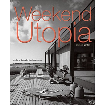Weekend Utopia: Modern...