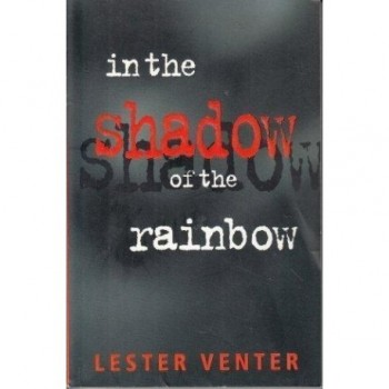 In the Shadow of the Rainbow